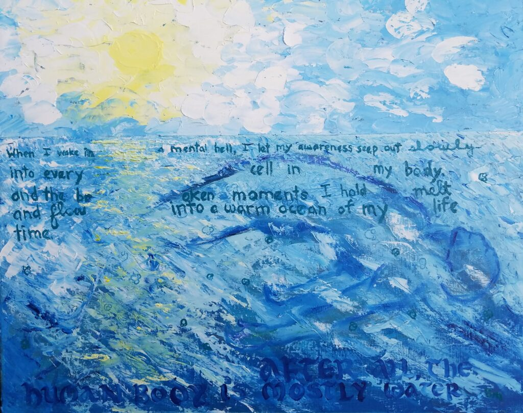 """""""Mostly Water"""" Oil on Canvas 20""""x16"""""""